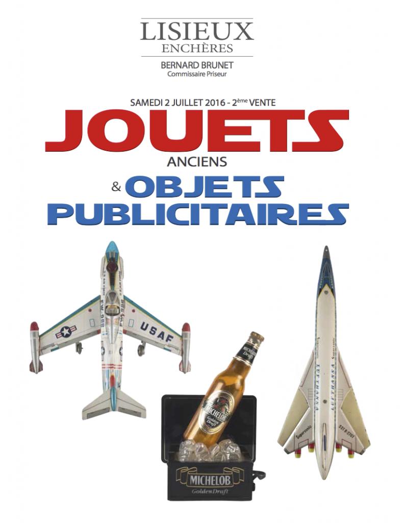 Vente juillet 2016 jouets et objets publicitaires